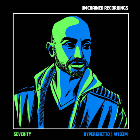 Severity – Hyperghetto / WYD2M [Unchained]