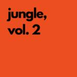 TMSV – Jungle, Vol. 2 [Bandcamp]