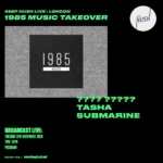 Keep Hush Live: 1985 Music Takeover 2