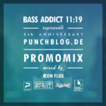 Æon Flux – Bass Addict 11:19 Promo Mix