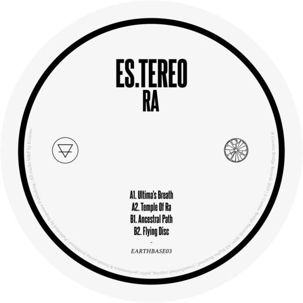 Es.tereo – Ra EP [Cosmic Bridge]