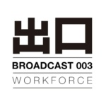 Workforce – Broadcast003