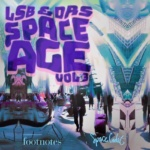 LSB & DRS – Space Age Vol. 3