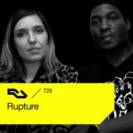 Rupture – RA.725 – Resident Advisor Podcast