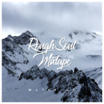 Maverick – RoughSoul Mixtape #4
