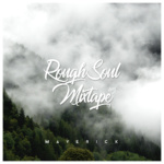 Maverick – RoughSoul Mixtape #5
