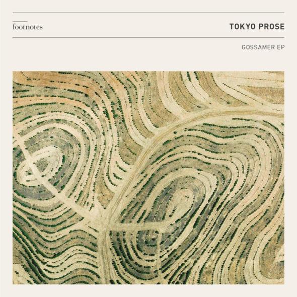 Tokyo Prose – Gossamer EP